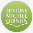 Éditions Michel Quintin